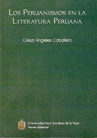 LOS PERUANISMOS EN LA LITERATURA PERUANA