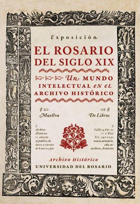 Exposición: El Rosario del Siglo XIX, un mundo intelectual en el