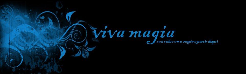 viva magia