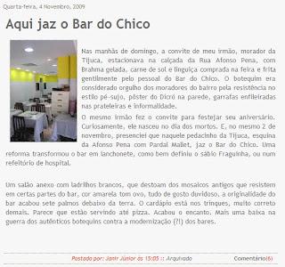 publicado no blog RIO DE CHINELO, de Janir Junior, em 04 de novembro de 2009