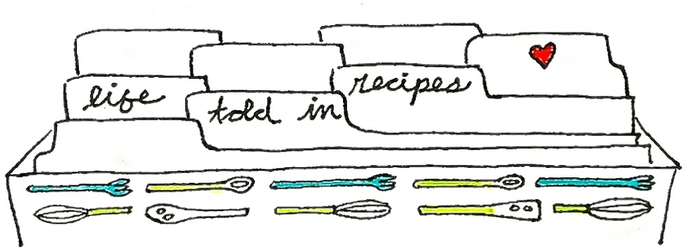 Life Told in Recipes