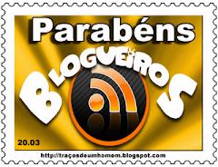 Esse lindo selo, em homenagem a nós, blogueiros, veio do meu querido Olavo. Obrigada.