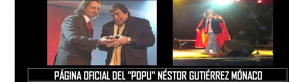 El Popu Néstor Gutiérrez Mónaco