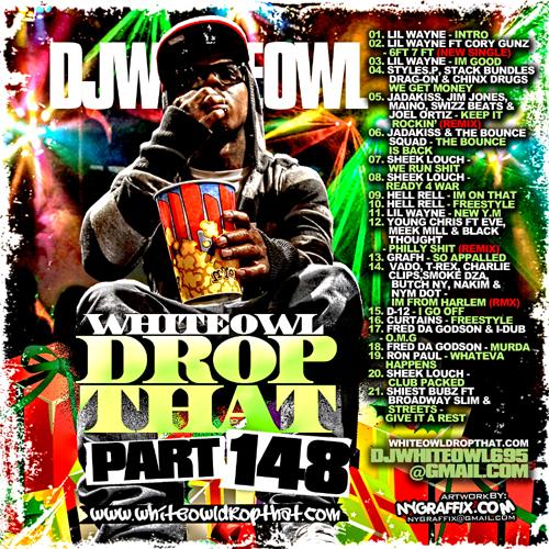 Mixtape Supplier Dj White Owl White Owl Drop That 148