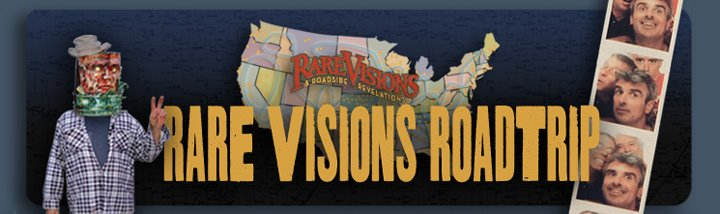 rare visions and roadside revelations