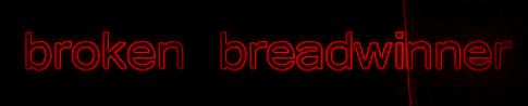 broken breadwinner