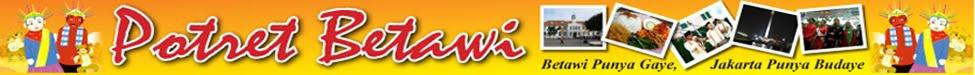 POTRET BETAWI