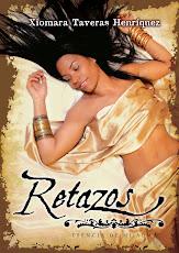 Retazos by Xiomara Taveras