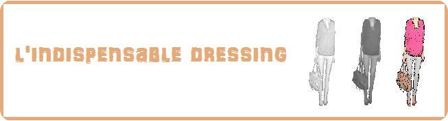 Indispensable dressing : le blog