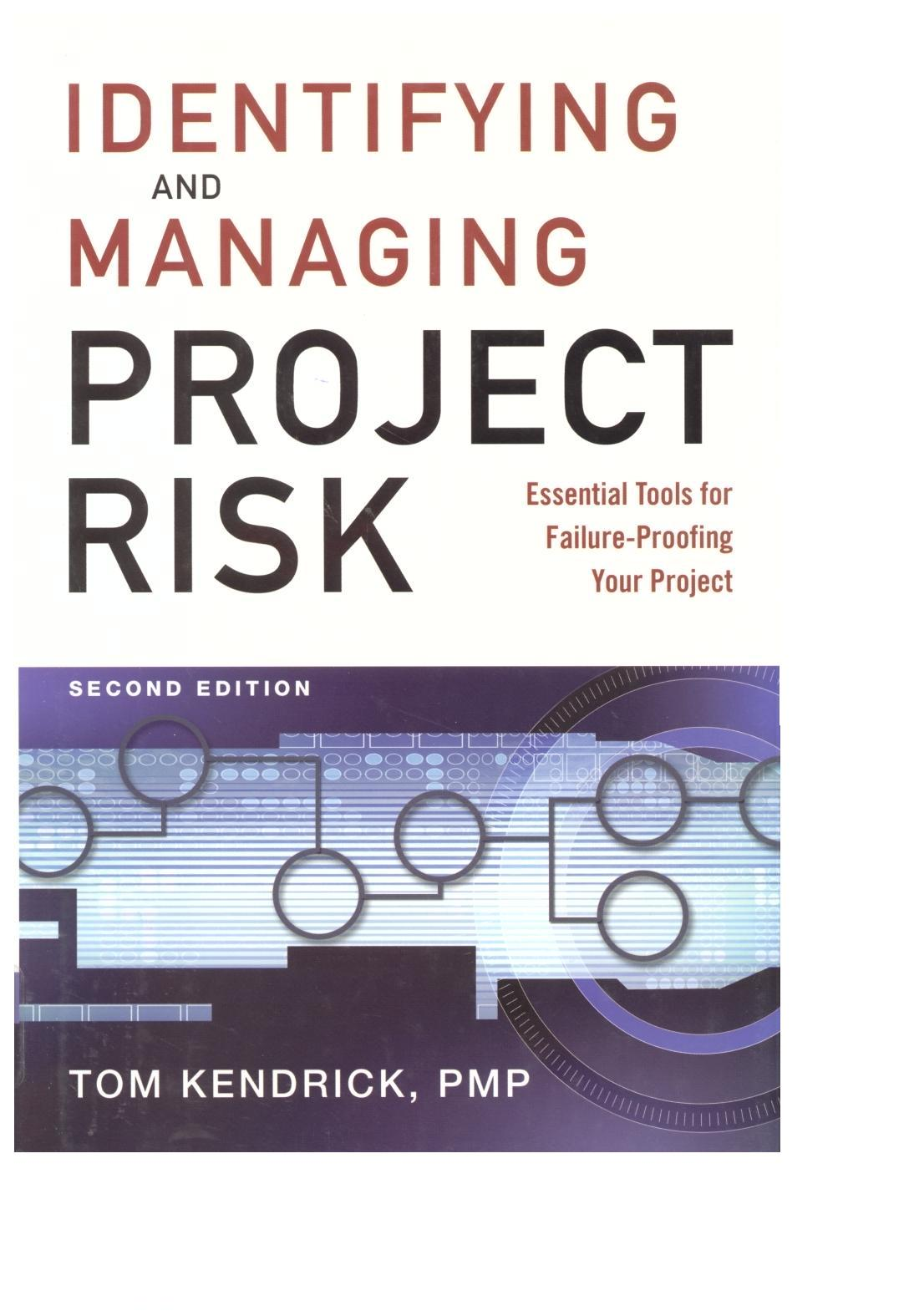 managing project risk 11 managing project risk  for probability of occurrence and the severity or the potential loss to the project is the next step in the risk management process.