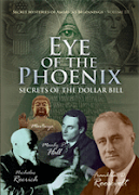 Eye of the Phoenix: Secrets of the Dollar Bill