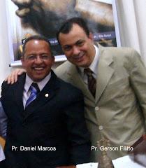 Pr. Daniel Marcos e Pr. Gerson Filitto