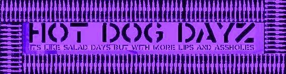 HOT DOG DAYZ!!!