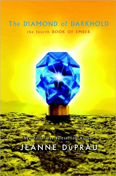 The Diamond of Darkhold (Ember, Book 4) by Jeanne DuPrau