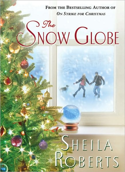The Snow Globe Sheila Roberts