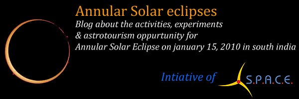 Annular Solar Eclipse Jan 15, 2010 - Initative of SPACE
