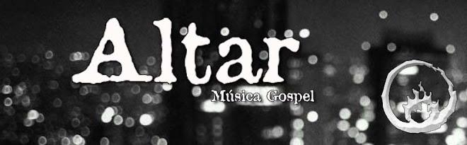Altar - Música Gospel