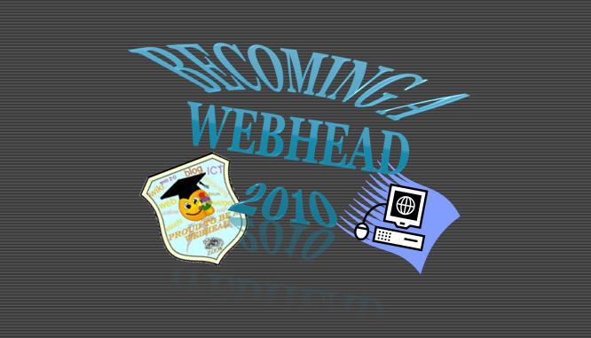 Becoming a Webhead 2010