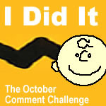 The October Comment Challenge