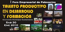 Pulse afiche abajo para mayor información sobre FORO EMPRESARIAL DE PALAVECINO: TALENTO PRODUCTIVO