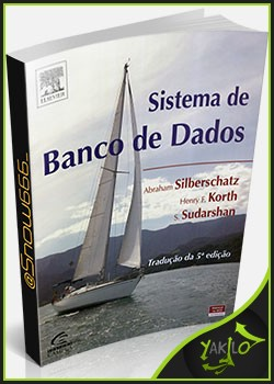 Ebook Sistema de Banco de Dados   Abrahan Silberschatz, Henry F. Korth, S. Sudarshan