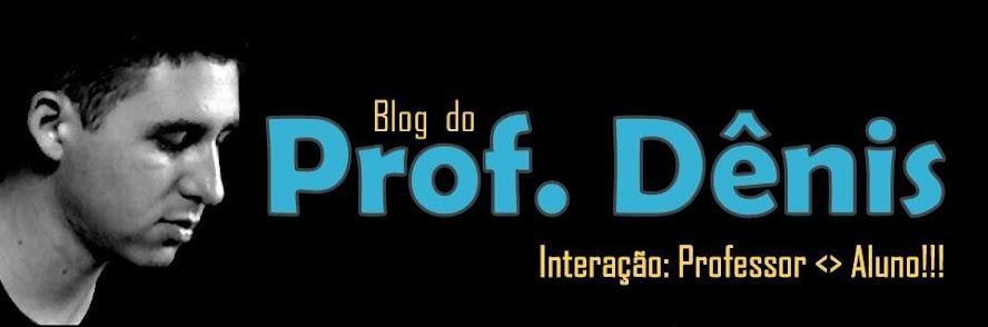 Blog do Prof. Dênis