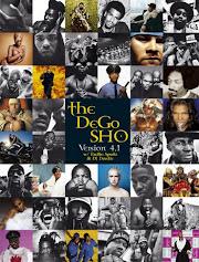 """The Dego Show"""