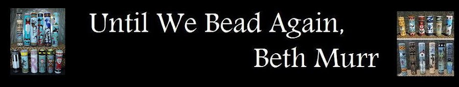 Until We Bead Again, Beth Murr