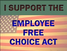 I support the employee free choice act