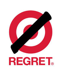 Target logo with a slash through it and the word Regret