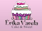 Érika Varela Cake Sweet: bolos decorados, doces finos, cup cakes!