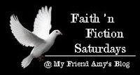 Faith &#39;n Fiction Saturdays