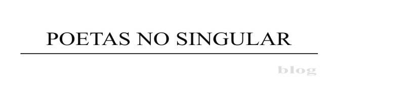 Poetas no Singular