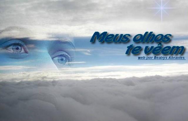 ♦ Meus Olhos Te Vêem