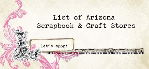 List of Arizona Scrapbook Stores