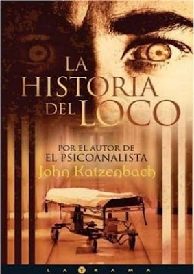 Katzenbach,+John+ +La+Historia+Del+Loco+ +Tapa La historia del loco – John Katzenbach