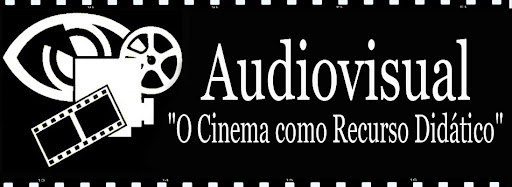 """Audiovisual: """"o cinema como recurso didático"""""""