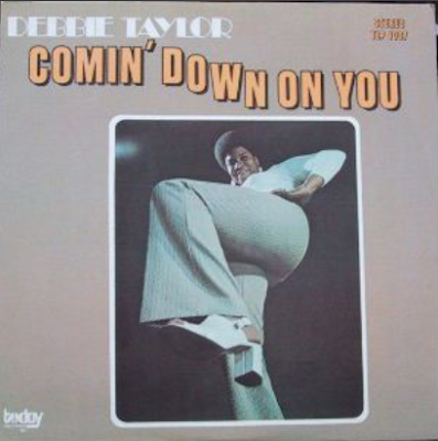 DEBBIE TAYLOR - COMIN' ON DOWN / 1972