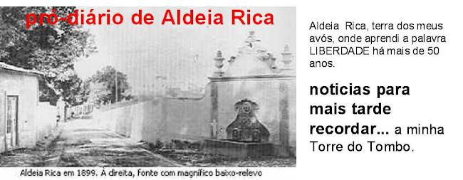 ...pro-diario da Aldeia Rica