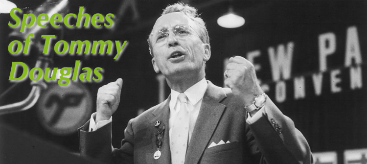 Speeches of Tommy Douglas