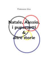 Natale, Alessio, i pupazzetti & altre storie