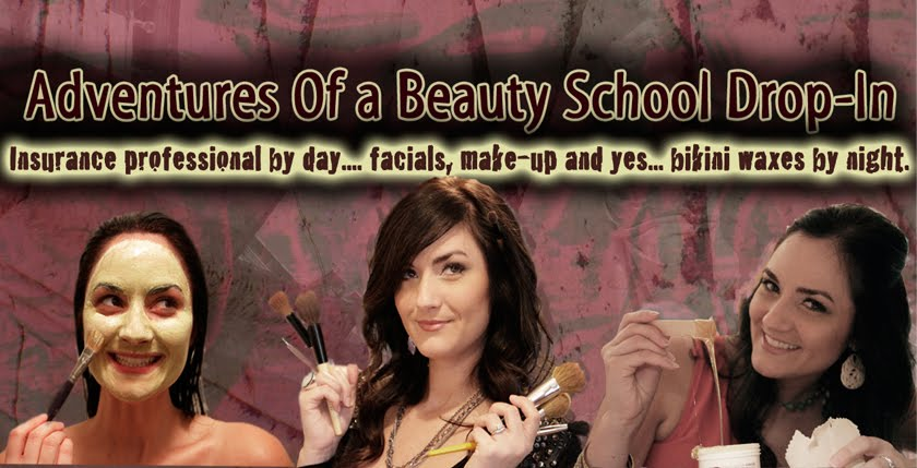 Adventures of a Beauty School Drop-In