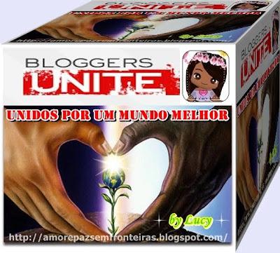 Bloggers Unite - A união por um Mundo melhor