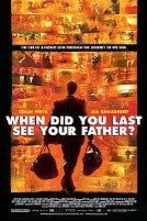 Movie: When Did You Last See Your Father?
