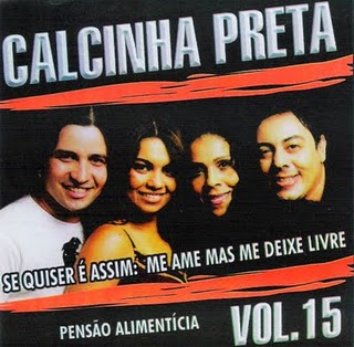 Calcinha Preta - Vol.15 - Pens�o Aliment�cia