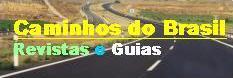 Guias e Revistas Caminhos do Brasil