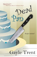 Dead Pan by Gayle Trent at A Book Blogger's Diary