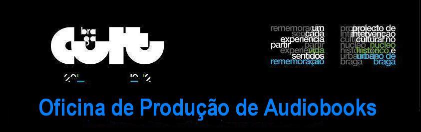 Oficina de Produção de Audiobooks