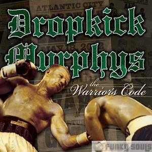 DropkickMurphysTheWarriorsCode2005.jpg