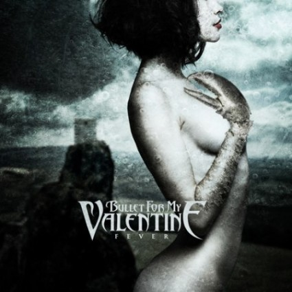 Banda: Bullet For My Valentine Album: Fever Genero: Metalcore Disquera: Jive